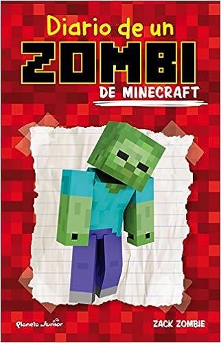 Diario de un zombi de Minecraft: Amazon.es: Zack Zombie, Editorial Planeta S. A.: Libros