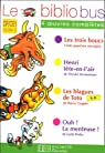 Le Bibliobus n° 12 CP/CE1 Cycle 2 Parcours de lecture de 4 oeuvres complètes : Les Trois boucs, conte populaire norvégien ; Henri tête-en-l'air de ... Coppée ; Ouh ! La menteuse ! de Leslie Bedos par Bedos