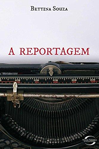 A Reportagem