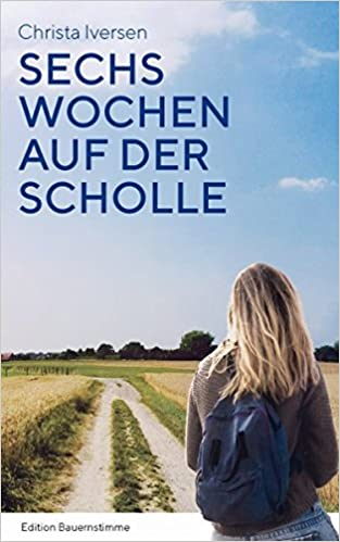 Sechs Wochen auf der Scholle: Amazon.de: Christa Iversen: Bücher