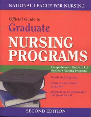 Guide To Graduate Nursing Programs (National League for Nursing)