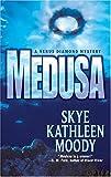 Medusa, Skye Kathleen Moody, 0373265026