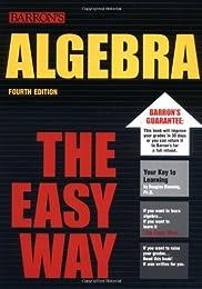 Algebra, the Easy Way (Algebra the Easy Way)