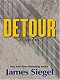 Detour, James Siegel, 1587249790