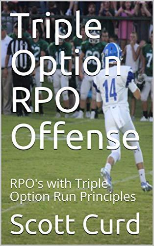Triple Option RPO Offense: RPO's with Triple Option Run - Zone Football Offense