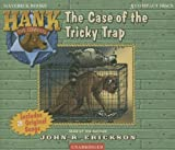 The Case of the Tricky Trap (Hank the Cowdog)