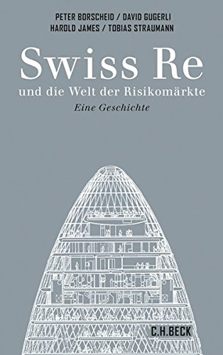 Swiss Re: und die Welt der Risikomärkte