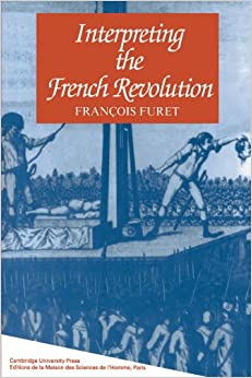 What is the easiest part of the French Revolution to write a historiography on?