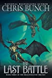 The Last Battle: Dragonmaster, Book Three