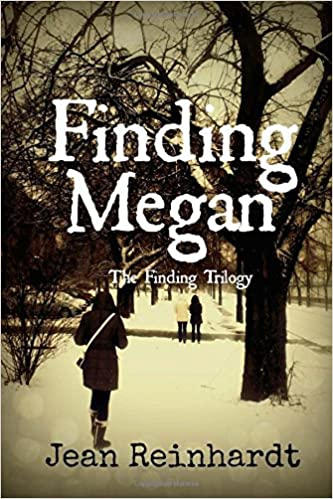 Amazon.com: Finding Megan (The Finding Trilogy) (Volume 2) (9781492200161): Jean M Reinhardt: Books