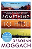 Something to Hide: A Novel