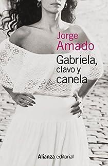 Gabriela, clavo y canela par Amado