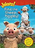 Find the Sheep, Piggley!: A Jakers! Counting Book