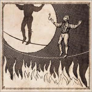 Man on the Burning Tightrope