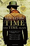 Time and Time Again: A Novel by Ben Elton (2015-12-22)