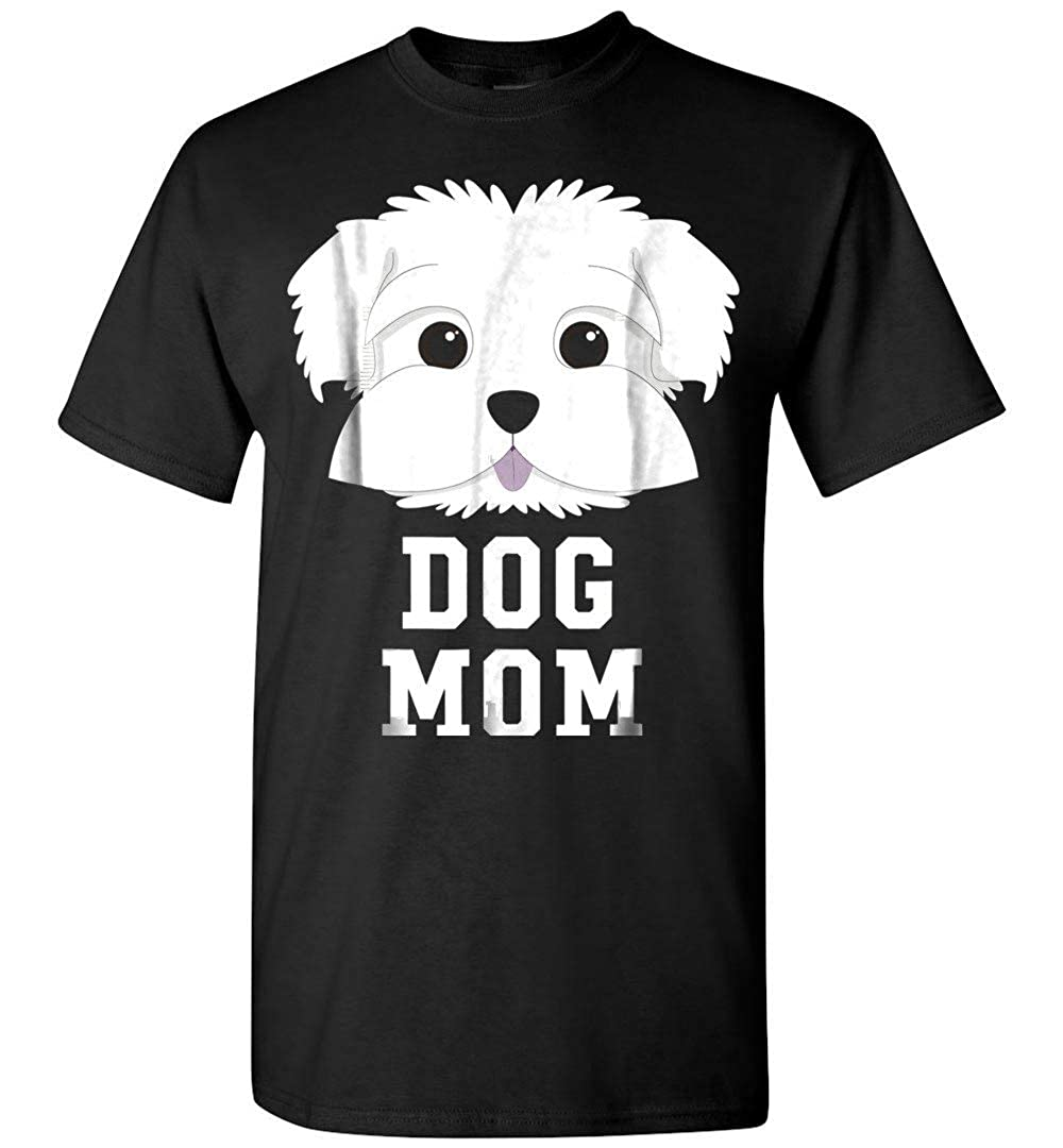 Dog Mom Maltese T Shirt Mothers Day