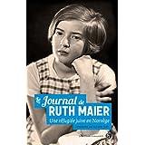 JOURNAL DE RUTH MAIER (LE) : UNE RÉFUGIÉE JUIVE EN NORVÈGE