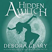 A Hidden Witch: A Modern Witch Series, Book 2 | Debora Geary