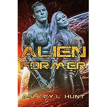 Alien Former: Paranormal Sci-Fi Alien Romance (Alien Adventure Romance Bundle Book 3)