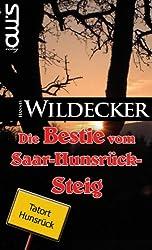 Die Bestie vom Saar-Hunsrück-Steig (Tatort Hunsrück 3)