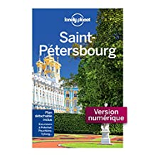 Saint Petersbourg Cityguide 3 (City guide) (French Edition)
