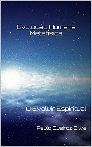 Amazon ebooks grtis amazon este livro trata do estudo da metafsica o evoluir espiritual humano atravs do entendimento das coisas celestiais fandeluxe Choice Image