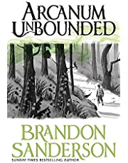 Arcanum Unbounded. The Cosmere Collection