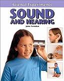 Sound and Hearing, John Farndon, 0761410910