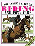 Riding and Pony Care, Joanna Spector and Christopher Rawson, 0746001118