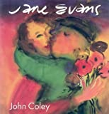 Jane Evans, John Ford Coley, 1877161160