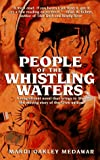 People of the Whistling Waters, Mardi Oakley Medawar, 0553576577