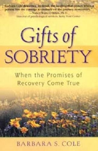 Gifts of Sobriety: When the Promises of Recovery Come True