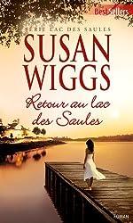 Retour au lac des Saules : T3 - Lac des Saules (Best-Sellers t. 588)
