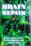 img - for Brain Repair by Donald G. Stein (1995-12-07) book / textbook / text book