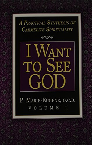 I Am a Daughter of the Church and I Want to See God: A Practical Synthesis of Carmelite Spirituality Complete Set by Marie P. Eugene (1986-06-01) por Marie P. Eugene
