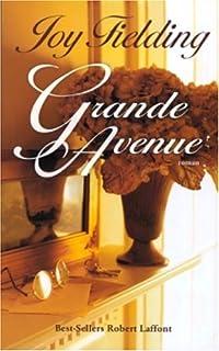 Grande avenue : roman, Fielding, Joy