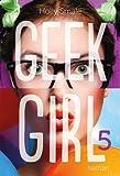 Geek Girl - Tome 5 (5)