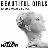 Beautiful Girls (Diem Brown's Song)