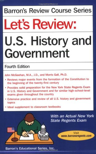 Let's Review U.S. History and Government (Let's Review Series)