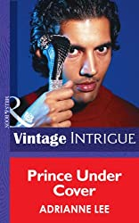 Prince Under Cover (Mills & Boon Intrigue) (Chicago Confidential - Book 3)