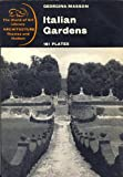 img - for Italian Gardens [The World of Art Library: ARCHITECTURE Series] book / textbook / text book