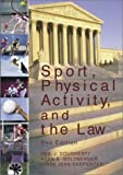 Sport, Physical Activity, and the Law by Neil J. Dougherty (2002-04-01)