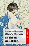Nina's Briefe an Ihren Geliebten, Marianne Ehrmann, 1482380919
