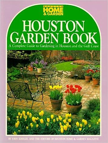 houston garden book john kriegel 9780940672550 amazoncom books - Houston Garden