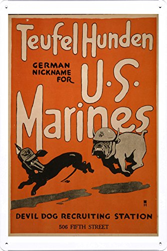World War I One Tin Sign Metal Poster (reproduction) of Teufel hunden, German nickname for U.S. Marines Devil dog recruiting station, 506 Fifth Street /