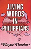 Living Words in Philippians, Wayne Detzler, 0852341830