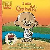 I Am Gandhi: Ordinary People Change the World Series