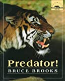 Predator!, Bruce Brooks, 0374361126