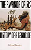 Book cover for The Rwanda Crisis: History of a Genocide