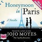Honeymoon in Paris | Jojo Moyes